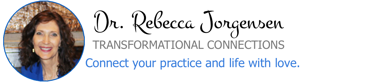 Dr. Rebecca Jorgensen: Connect your practice and life with love