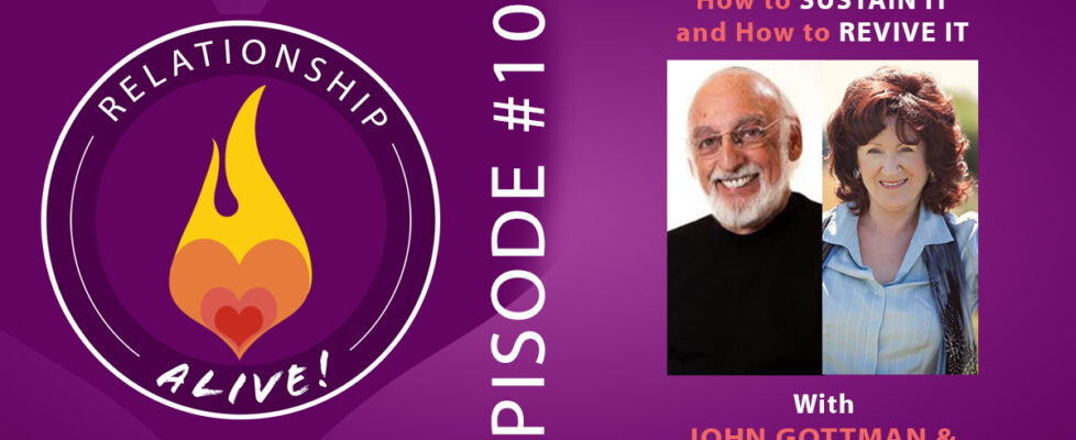 100: Attraction – How to Sustain It and How to Revive It – with John Gottman and Sue Johnson