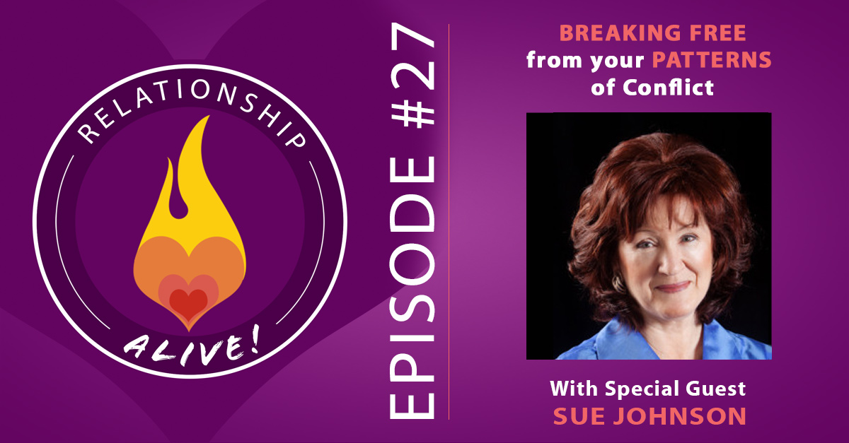 27: Breaking Free from Your Patterns of Conflict