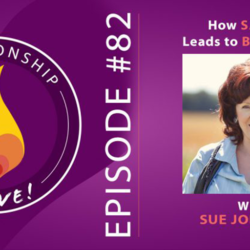 82: How Safety Leads to Better Sex – Sue Johnson